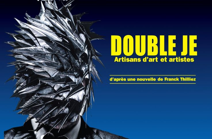 Double je [exposition]