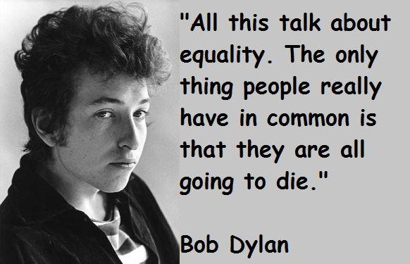 bob+dylan+quotes | Bob Dylan Quotes
