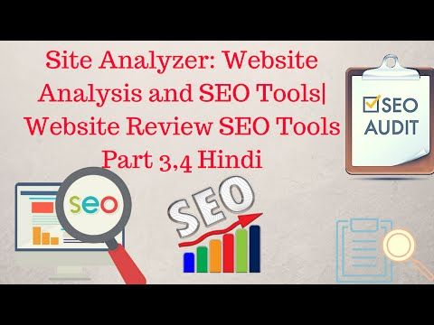 Website Analyzer: Website Analysis and SEO Tools   Website Review SEO Tools Part 3,4 [Hindi] -  #webdesign #website #freetools #onlinemarketing #seo In this video you will learn how to audit or Analysis website for SEO…. 3. Site Analyzer: Website Analysis and SEO Tools 4. iwebchk: Web Analysis and Website Review SEO Tools Google does not use the keywords meta tag in web ranking Meta... - #WebDesignTips
