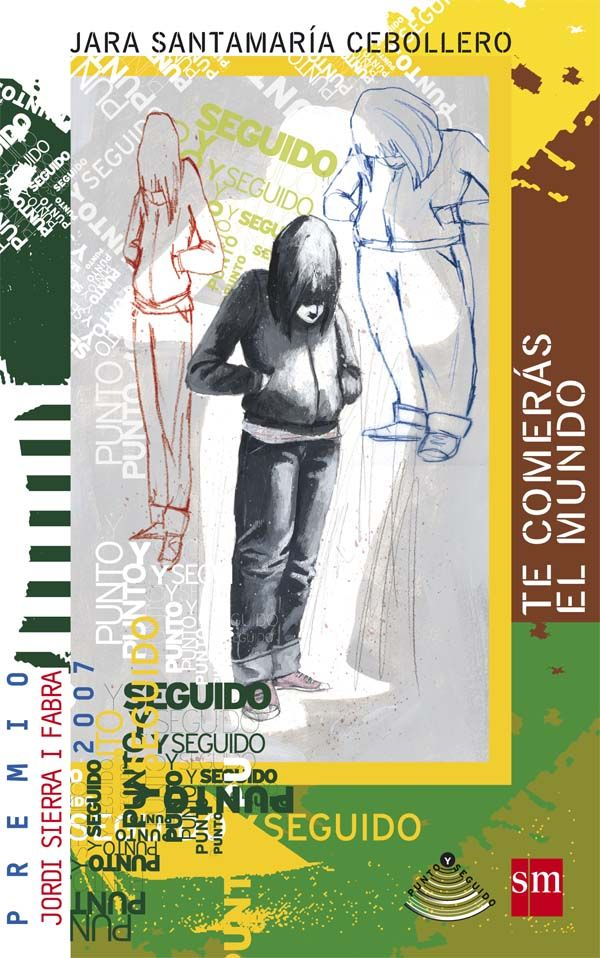 Localización / Kokagunea: Juvenil Planta baja/ Behe solairua: JN SAN. Premio Jordi Sierra i Fabra 2007 de literatura para menores de 18 años