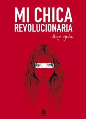 Mi chica revolucionaria - http://bajar-libros.net/book/mi-chica-revolucionaria/ #frases #pensamientos #quotes