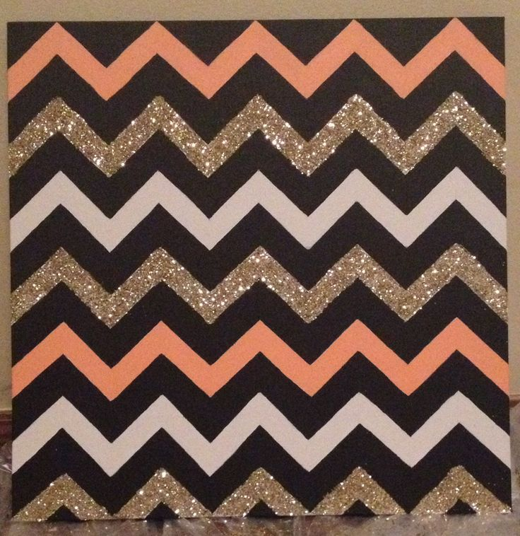 ~ Chevron DIY wall art : Canvas, painters tape, paint, mod podge, glitter.