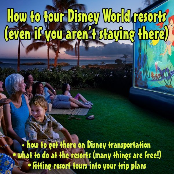 Touring ideas for how to incorporate hotel visits into your trip, what to do at each one,  and how to get there using Disney transportation