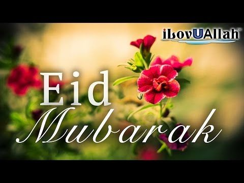 Eid Wishes,Eid Mubarak 2017,Happy Eid Greetings,Images,Animation,Cards,Whatsapp Video,Messages - YouTube