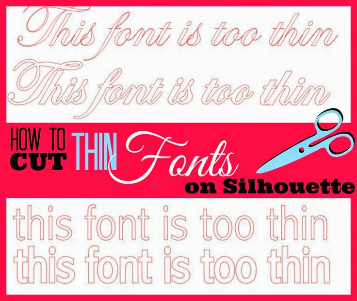 Trick to Cutting Thin Fonts on Silhouette {Without Tearing}