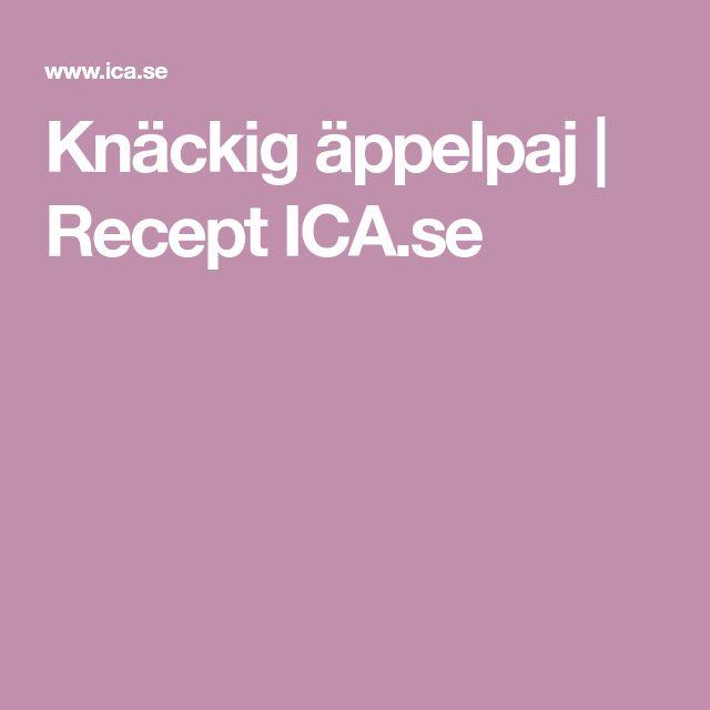 Knäckig äppelpaj   Recept ICA.se