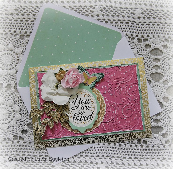 'You Are Loved' Card [view 1] by Linda Eggleton for Kaisercraft using 'All that Glitters' collection ~ Cards 1.