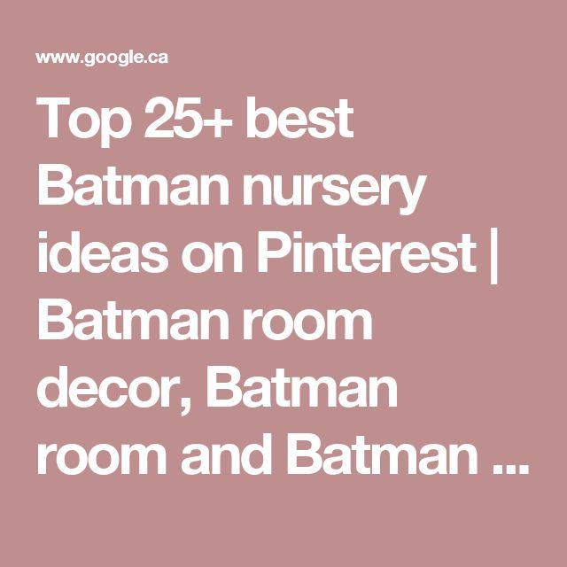 Top 25+ best Batman nursery ideas on Pinterest | Batman room decor, Batman room and Batman bedroom