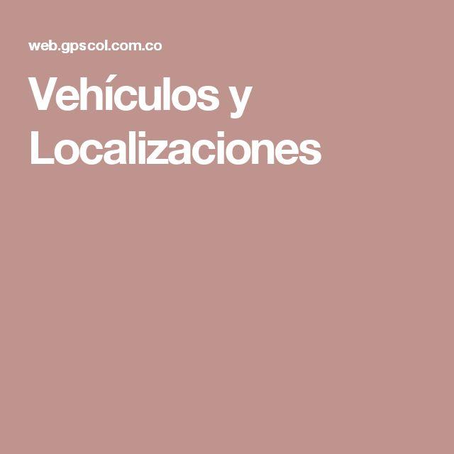 Vehículos y Localizaciones
