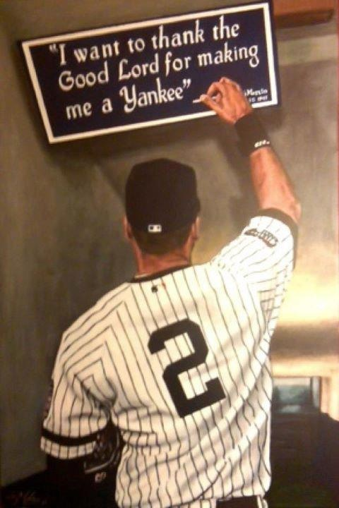 Derek Jeter....we thank God for making you a Yankee too ...