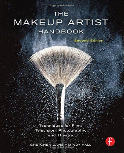 The Makeup Artist Handbook: Techniques for Film, Television, Photography, and Theatre: Amazon.co.uk: Gretchen Davis, Mindy Hall: 9780240818948: Books