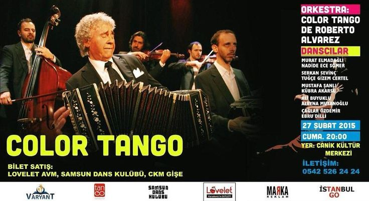 """Dünyanın en iyisi, Arjantinli tango orkestrası """"Color Tango"""" ikinci kez Samsun'da, ikince kez Canik Kültür Merkezi'nde. Bu müzik şölenini kaçırmayın."""