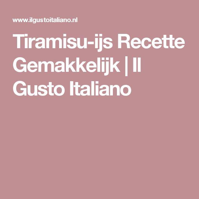 Tiramisu-ijs Recette Gemakkelijk   Il Gusto Italiano