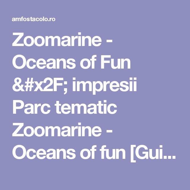 Zoomarine - Oceans of Fun / impresii Parc tematic Zoomarine - Oceans of fun [Guia], ALBUFEIRA [by: phleau] - #AmFostAcolo