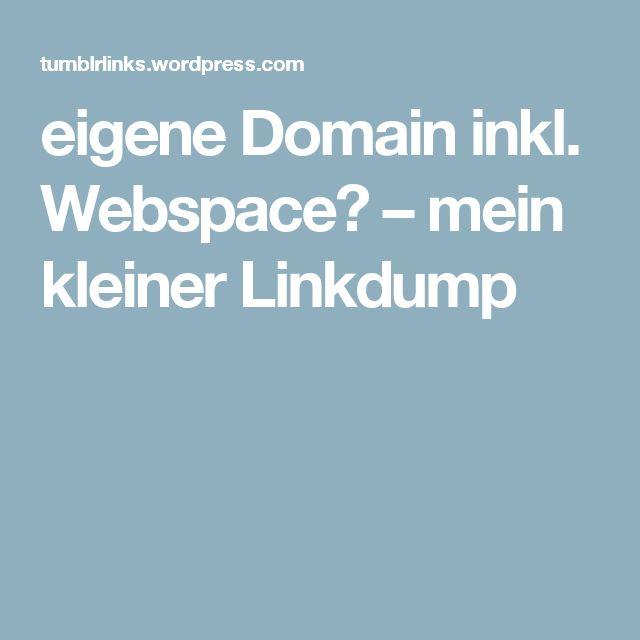 eigene Domain inkl. Webspace? – mein kleiner Linkdump