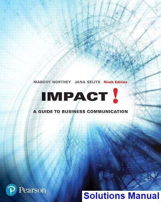 Solutions Manual For Impact A Guide To Business