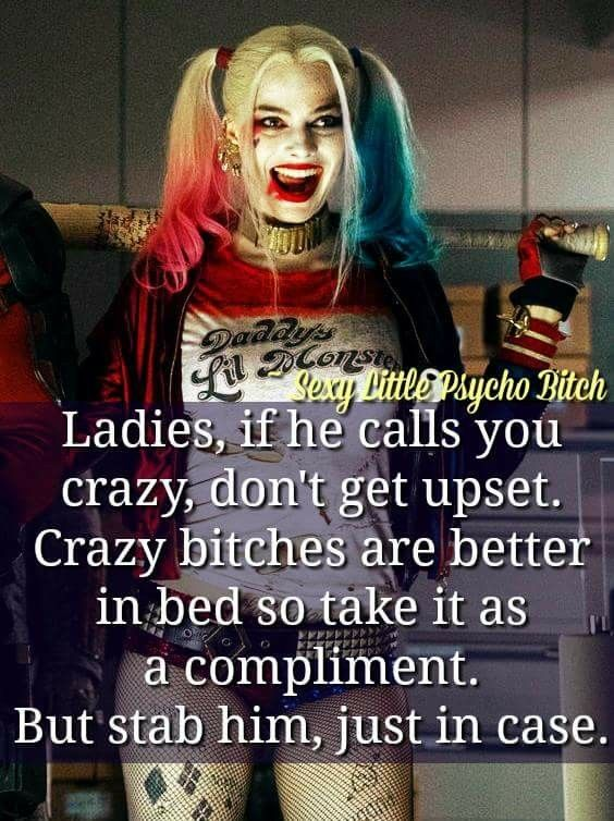 because every man knows us crazy bitches got the best pussy.. it's our secret weapon! Bahahahahah