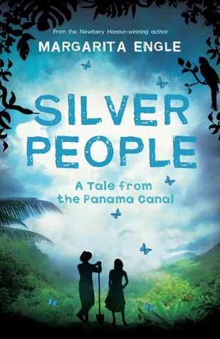 Silver people by Margarita Engle