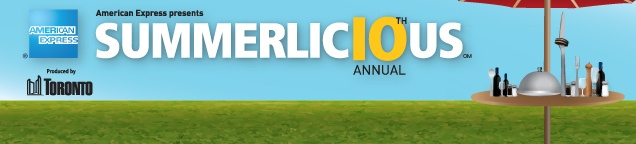 Summerlicious - July 6th to July 22nd, 2012