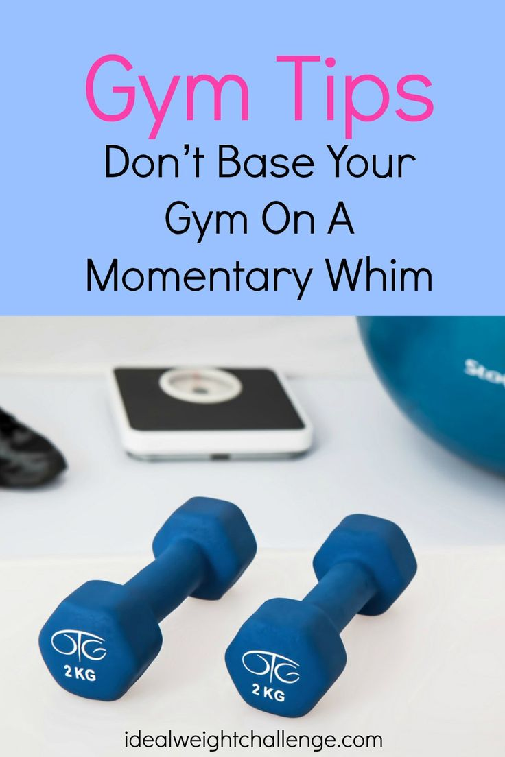Gym Tips.  Make sure you choose the gym that's right for you and not on a whim.