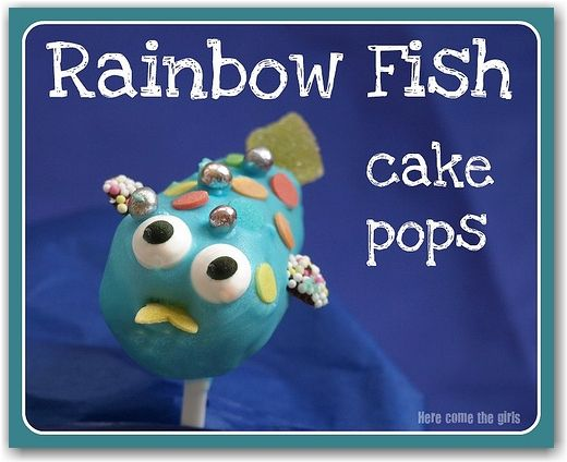 Rainbow Fish Cake Pops - Here Come the Girls