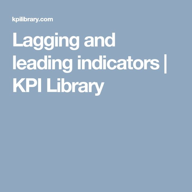 Lagging and leading indicators | KPI Library