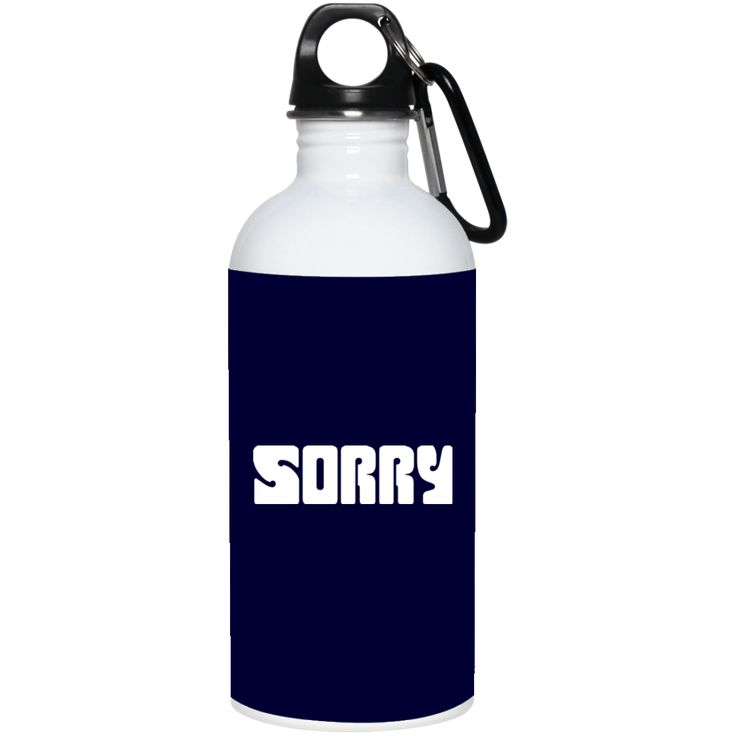 """Aquarius """"I Am So Sorry"""" - 20 oz. Stainless Steel Water Bottle"""