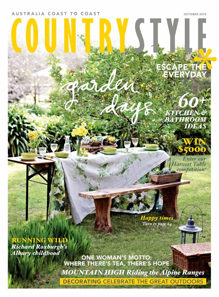 Country Style October 2012 issue. Photography Lisa Cohen, styling Indianna Foord. Available from Zinio au.zinio.com or Magsonline, www.magsonline.com.au