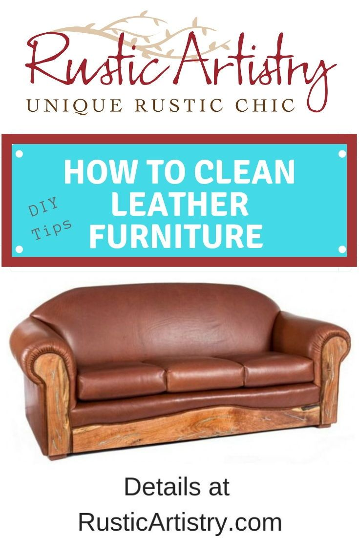 How To Clean Leather Furniture Steps And Supplies Needed