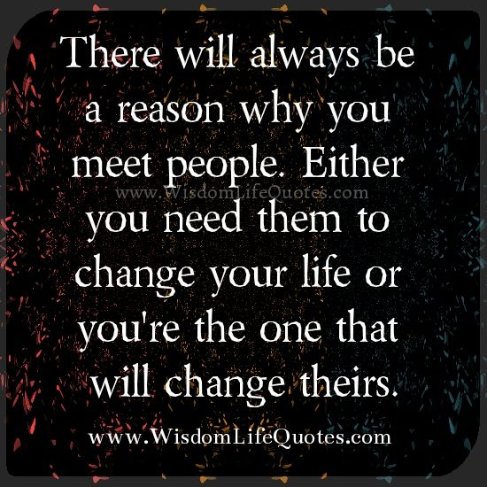 Do We Meet People For A Reason