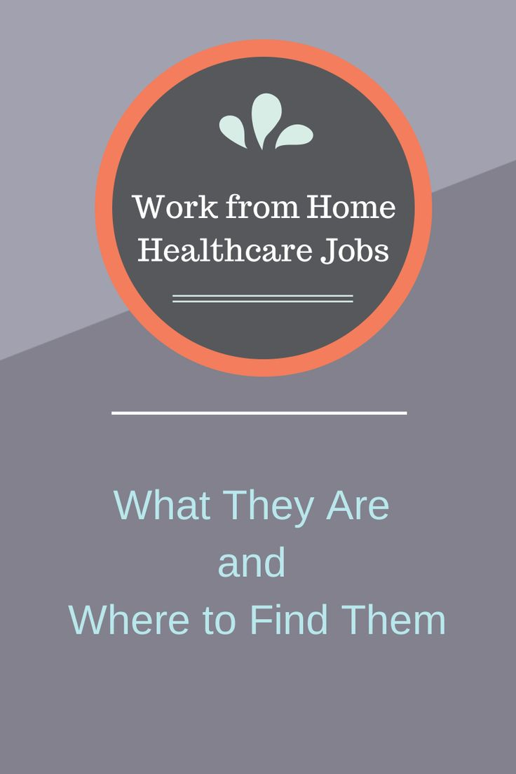 Best 25 healthcare jobs ideas on pinterest nursing jobs there are several work from home healthcare jobs available most will require certification and xflitez Choice Image