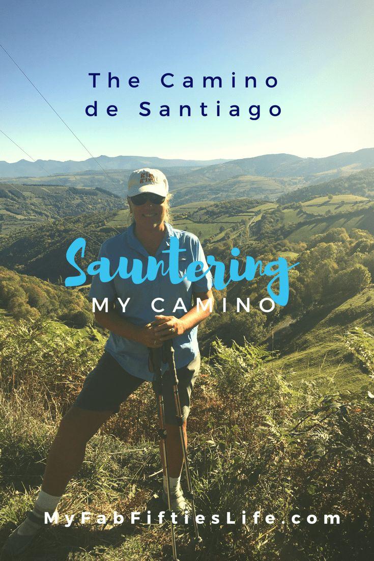 My Fab Fifties Life - Sauntering - Camino de Santiago - My Fab Fifties Life