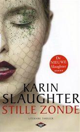 Koop Stille Zonde, de laatste bestseller van Karin Slaughter tijdelijk met €4,90 korting!