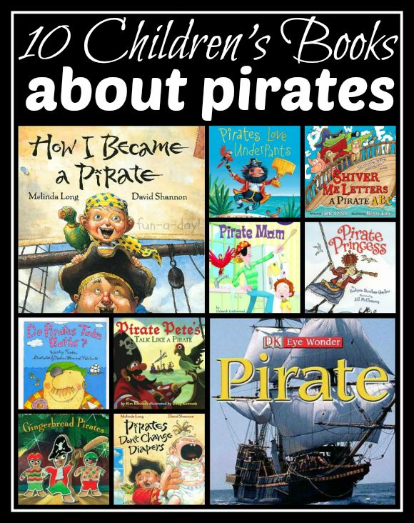 10 Children's Books about Pirates -- great for a pirate theme, or just for those kiddos who love pirates!
