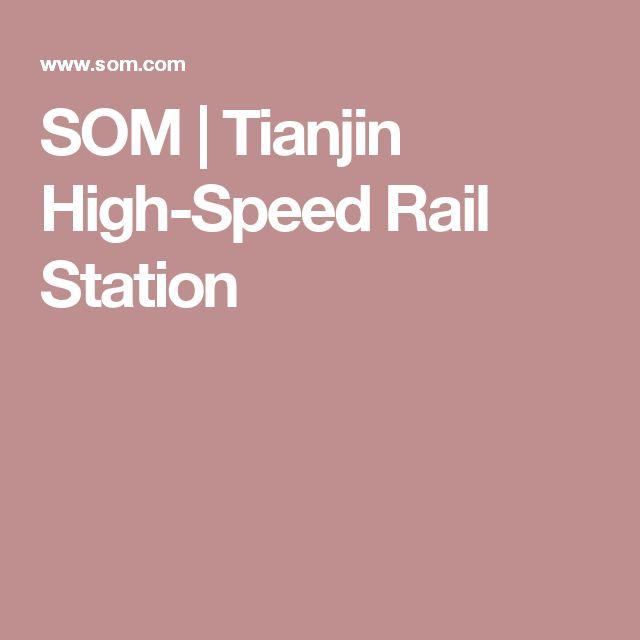 SOM | Tianjin High-Speed Rail Station