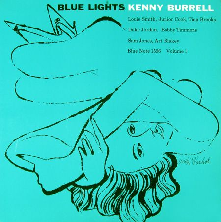"Kenny Burrell: Blue Lights, vol. 1   Label: Blue Note 1596   12"" LP 1958   Illustration: Andy Warhol   Design: Reid Miles"
