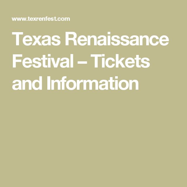 Texas Renaissance Festival – Tickets and Information