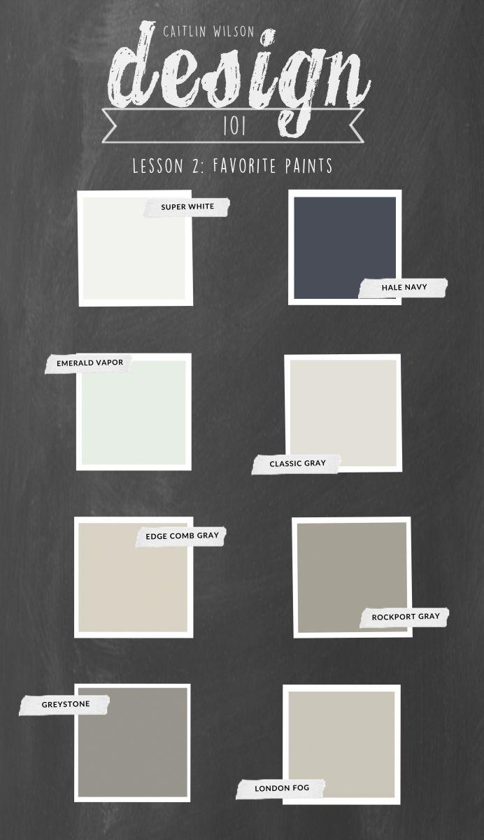 Caitlin Wilson | Design 101: Favorite Paints