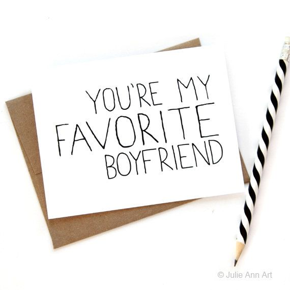 Card for Boyfriend  You're My Favorite Boyfriend by JulieAnnArt