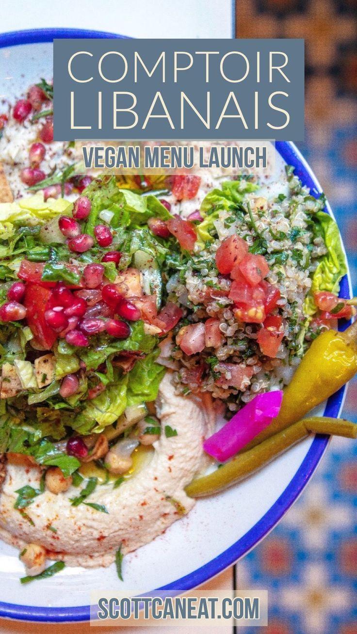 Incredibly Vibrant And Tasty Vegan Menu At Comptoir Libanais Comptoirlibanais Vegan Plantbased Plantbaseddiet Vegan Menu Clean Eating Recipes Vegan Clean