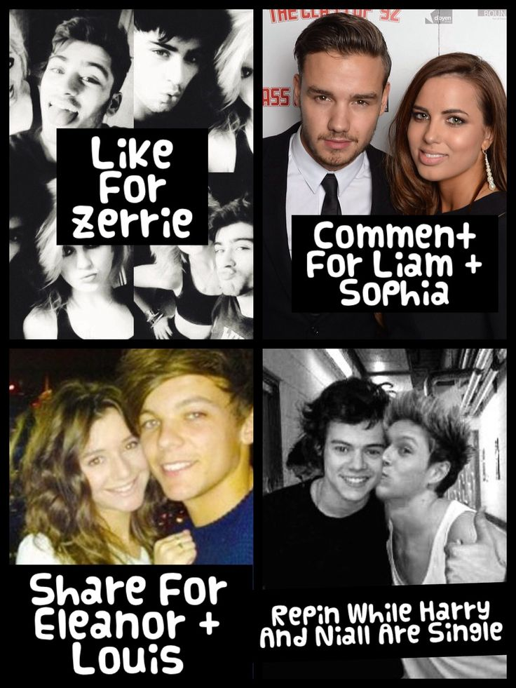 :) I will do all! I Love Zerrie! I Love LOUIS And Eleanor! I Love Liam And Sophia! But....Repin shill harry and niall are single ;)