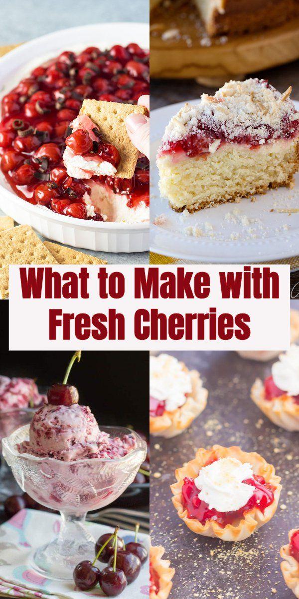 What To Make With Fresh Cherries Cherry Recipes Dessert Fresh Cherry Dessert Fresh Cherry Recipes