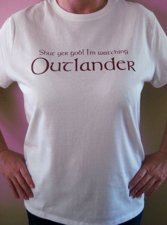 I'm Watching Outlander TShirt by JustRepartee on Etsy, $19.95 I LOVE this shirt!!!