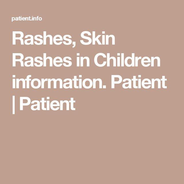 Rashes, Skin Rashes in Children information. Patient   Patient