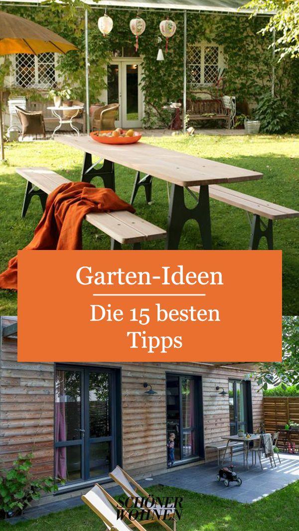 Gartenideen Die 15 Besten Tipps In 2020 Garten Garten Ideen Garten Terrasse