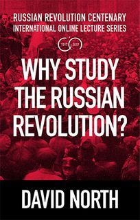 Why Study the Russian Revolution? New pamphlet now available - World Socialist Web Site