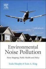 """Environmental Noise Pollution Regular price$ 150.00 Add to Cart Noise Mapping, Public Health, and Policy   """"This book offers an introduction to the concept of environmental noise pollution. In doing so, it provides the contextual background for understanding concerns around environmental noise pollution. This includes elucidating variations in the definition of noise vis-a-vis environmental noise. It also provides a reflective introduction to key debates and challenges in the environmental…"""
