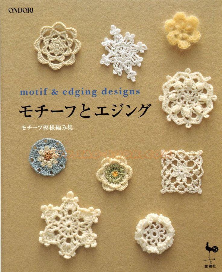 Ondori motif and edging designs  Crochet squares, triangles, circles, flowers, fruit, snowflakes, borders ... Online PDF. #Japanese #crochet #book