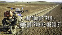 The complete packing checklist for extended overland expedition motorcycle travel