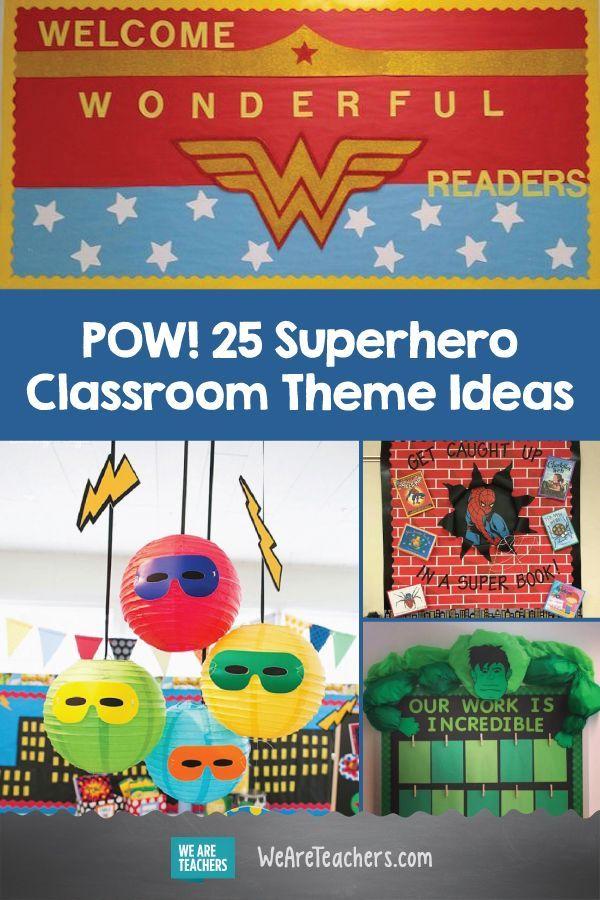 Pow 25 Superhero Classroom Theme Ideas Hero Classroom